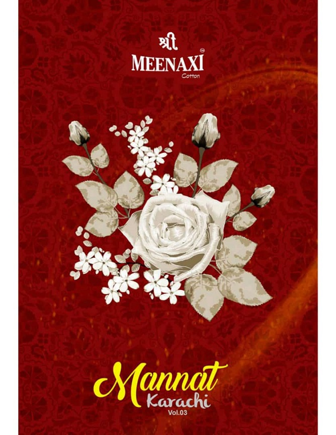 Meenaxi Mannat Karachi Vol-3 Series 3001-3010 Pure Cotton Suit