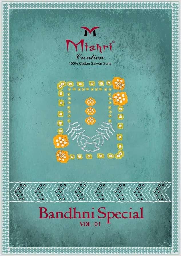 MISHRI BANDHNI SPECIAL VOL-1 PURE COTTON SUIT